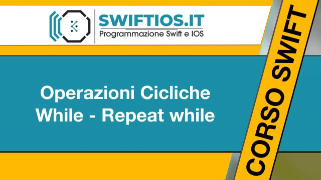 Operazioni-Cicliche-While-Repeat-while