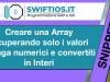 Creare-una-Array-recuperando-solo-i-valori-Stringa-numerici-e-convertiti-in-Interi